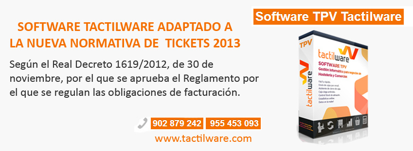 El software Tactilware está adaptado a la nueva normativa de tickets 2013