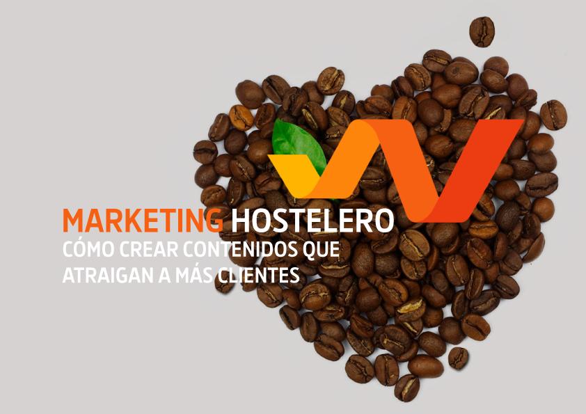¿Qué contenido escribir en tus redes sociales? Marketing Hostelero