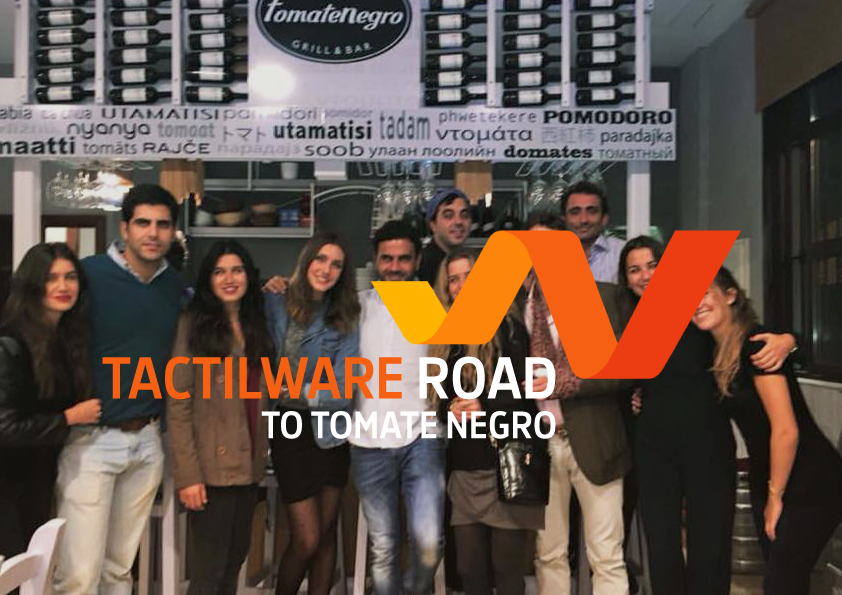 Tactilware road to…Tomate Negro