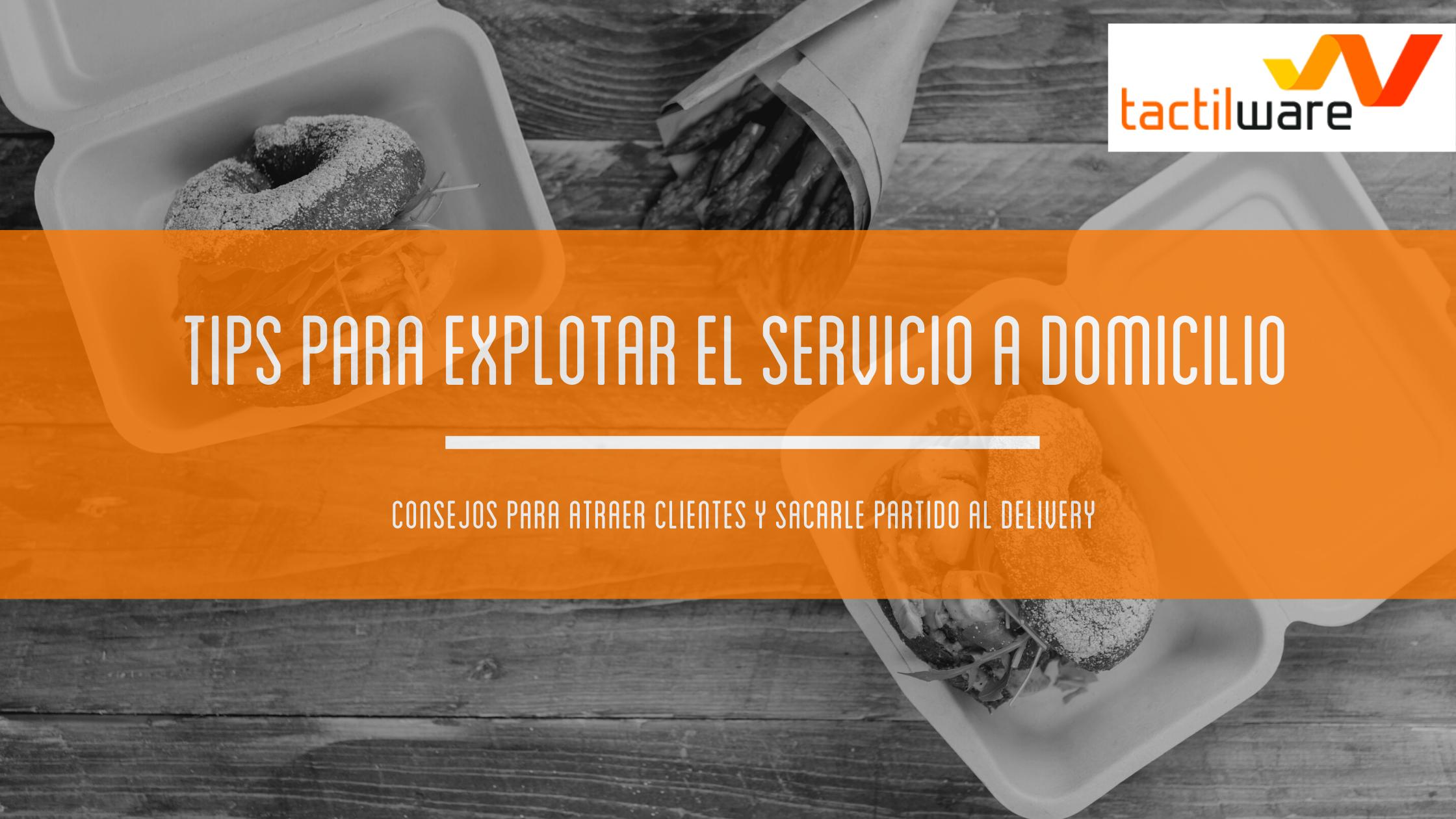 TIPS PARA EXPLOTAR EL SERVICIO DELIVERY