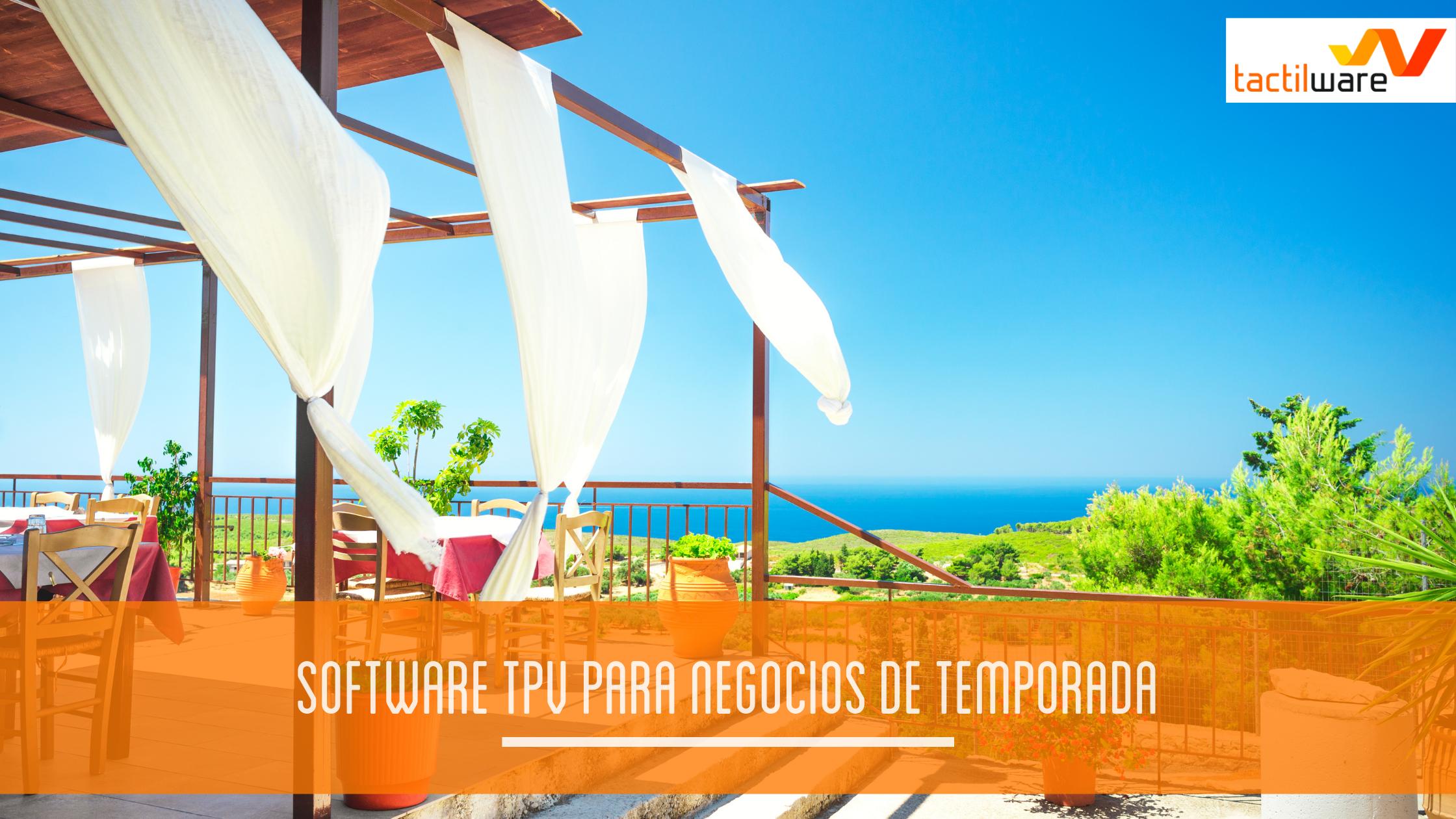 SOFTWARE TPV PARA NEGOCIOS DE TEMPORADA: