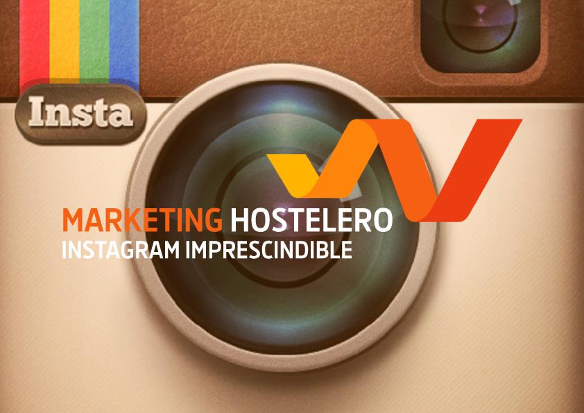 Marketing Hostelero. Instagram imprescindible