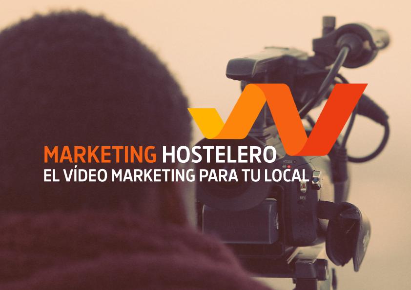 Marketing hostelero. Vídeo marketing para tu local.