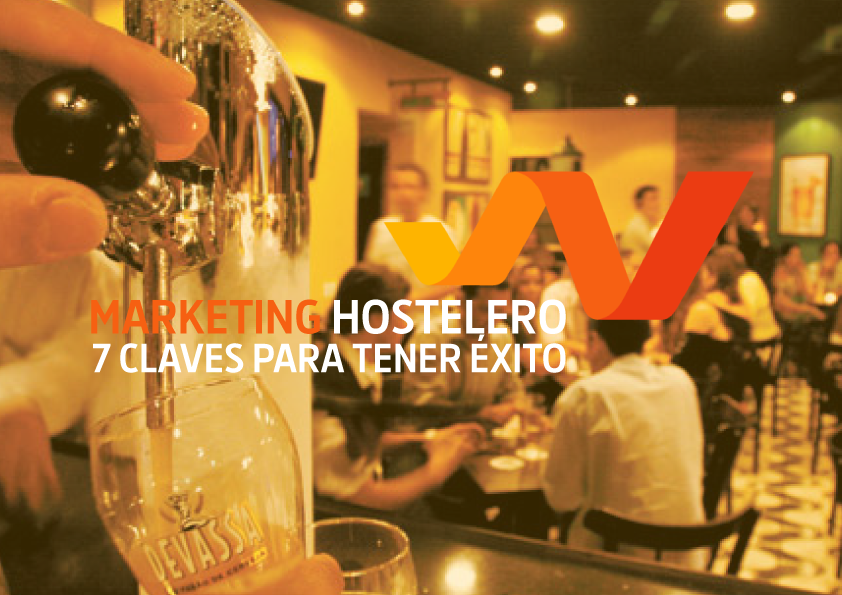 Marketing hostelero. 7 claves para tener un bar/restaurante de éxito