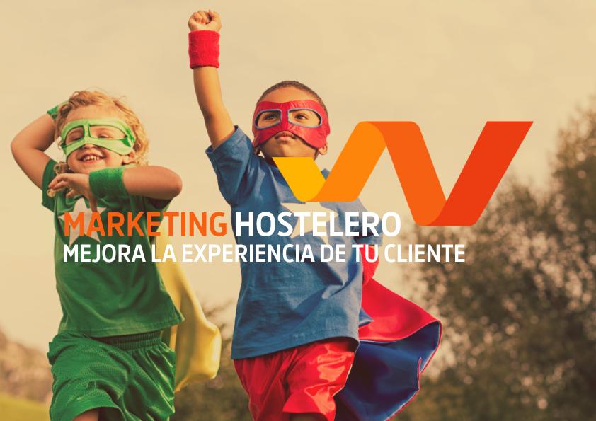 Marketing hostelero. Cómo mejorar la experiencia de tu cliente