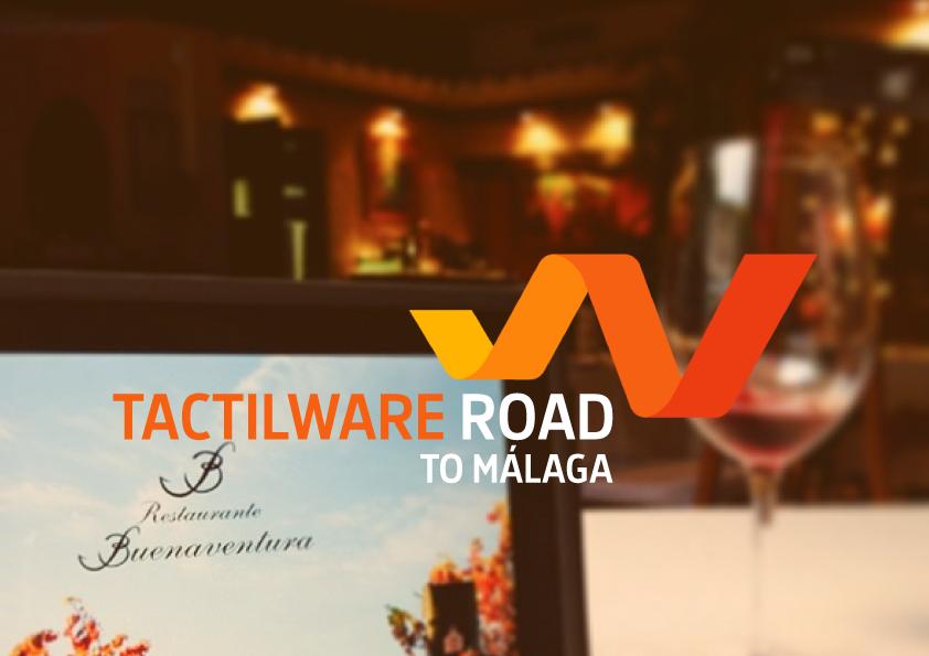 Tactilware road to…Málaga