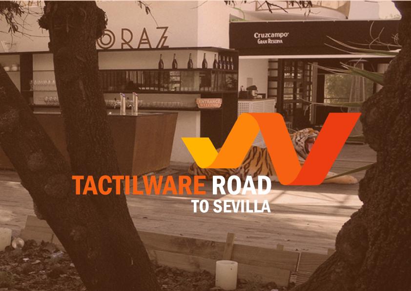 Tactilware road…to Sevilla