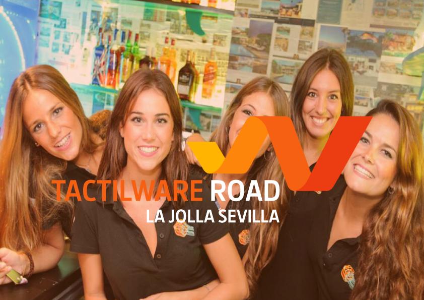 Tactilware road to…La Jolla Sevilla